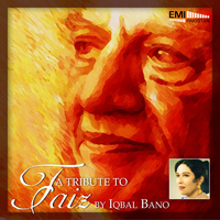 Iqbal Bano - A Tribute to Faiz