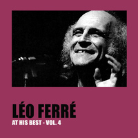 Léo Ferré - Léo Ferré at His Best, Vol. 4