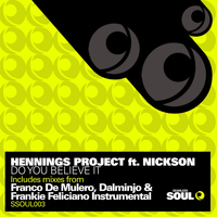 Hennings Project - Do You Believe It (Remixes)
