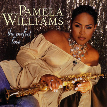 Pamela Williams - The Perfect Love