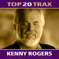 Kenny Rogers - Top 20 Trax