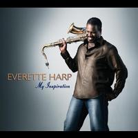 Everette Harp - My Inspiration
