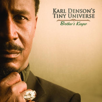 Karl Denson's Tiny Universe - Brother's Keeper