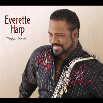 Everette Harp - First Love