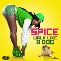 Spice - Walk Like a Dog - Single