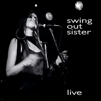 Swing Out Sister - Live
