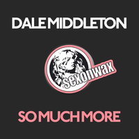 Dale Middleton - So Much More