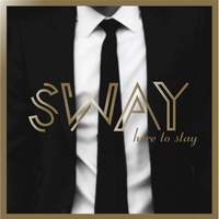Sway - Here to Stay
