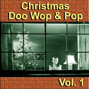 Various Artists - Christmas Doo Wop & Pop, Vol. 1