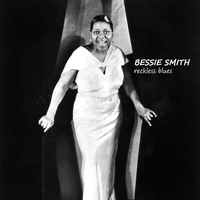 Bessie Smith - Reckless Blues