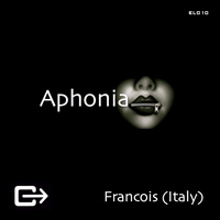 Francois (Italy) - Aphonia