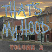 Various Artists - That's My Hood 3 (Explicit)