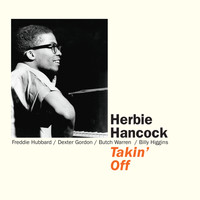 Herbie Hancock - Takin' Off (with Freddie Hubbard & Dexter Gordon) [Bonus Track Version]