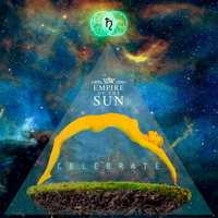Empire Of The Sun - Celebrate (Remixes Volume I)
