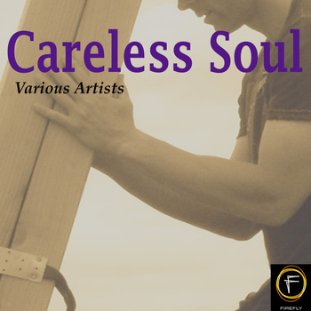 Various Artists - Careless Soul