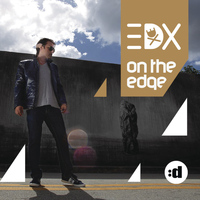 EDX - On The Edge (Remixed)