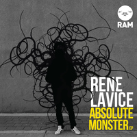 Rene LaVice - Absolute Monster E.P