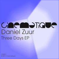 Daniel Zuur - Three Days EP