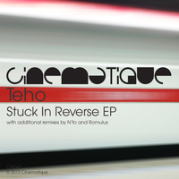 tEho - Stuck In Reverse EP