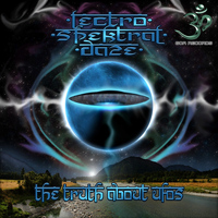 Lectro Spektral Daze - The Truth About UFOs