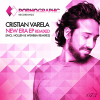 Cristian Varela - New Era EP Remixed