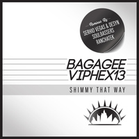 Bagagee Viphex13 - Shimmy That Way