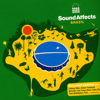 Various Artists - Bottletop Presents Sound Affects: Brazil