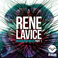 Rene LaVice - Insidious Remixes, Pt. 1