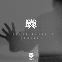 Loadstar - Future Perfect Remixes