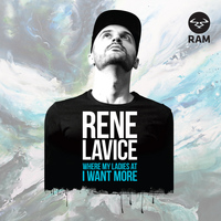Rene LaVice - Where My Ladies At / I Want More