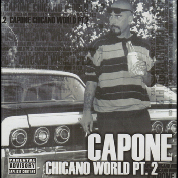Capone - Chicano World, Pt. 2