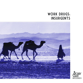 Work Drugs - Insurgents