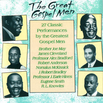 Various Artists - The Great Gospel Men: 27 Classic Performances By The Greatest Gospel Men