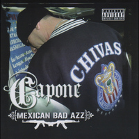Capone - Mexican Bad Azz