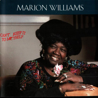 Marion Williams - Can't Keep It To Myself