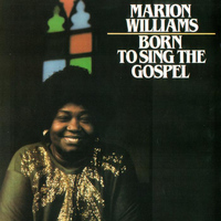 Marion Williams - Born To Sing The Gospel