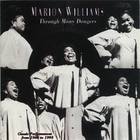 Marion Williams - Through Many Dangers