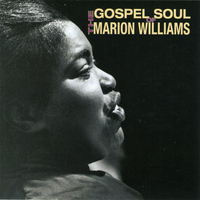 Marion Williams - The Gospel Soul of Marion Williams