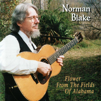 Norman Blake - Flower From The Fields Of Alabama