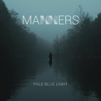 Manners - Pale Blue Light