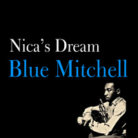 Blue Mitchell - Nica's Dream