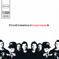 Troublemakers - Kleptoman