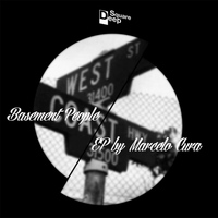 Marcelo Cura - Basement People EP