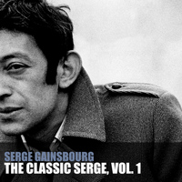 Serge Gainsbourg - The Classic Serge, Vol. 1