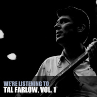 Tal Farlow - We're Listening to Tal Farlow, Vol. 1