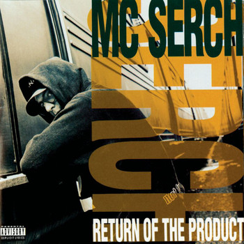 MC Serch - Return Of The Product (Explicit)