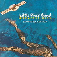 Little River Band - Greatest Hits (Expanded Edition)