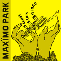 Maximo Park - Leave This Island (EP)