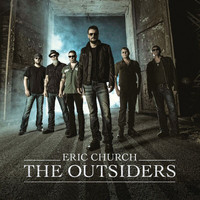 Eric Church - The Outsiders (Explicit)