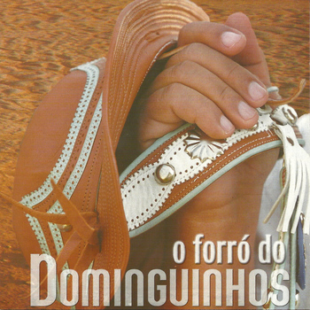Dominguinhos - O Forró do Dominguinhos